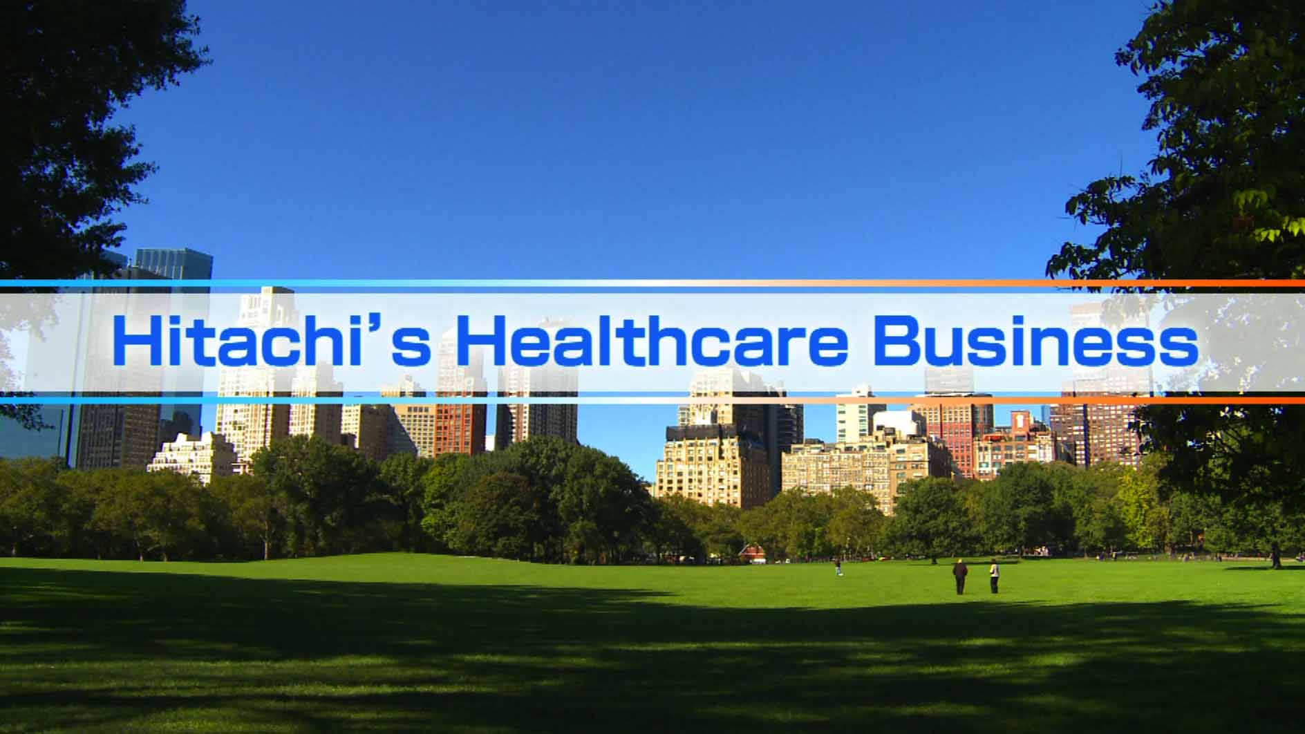Hitachi's Healthcare Business